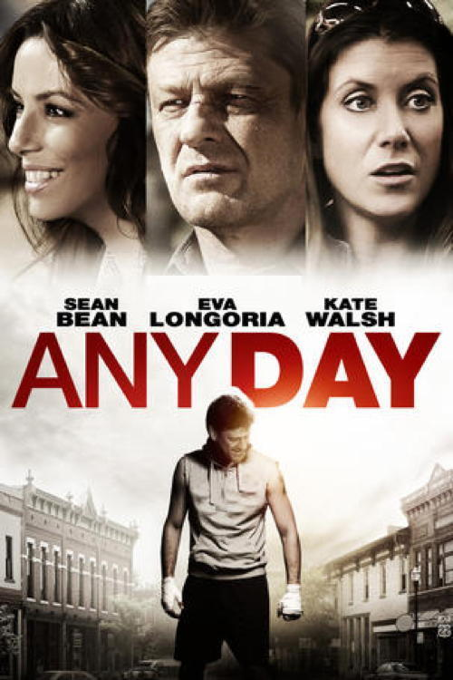 Ngày Báo Thù - Any Day 2015 [Phim Hành Động]