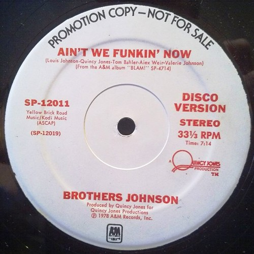 The Brothers Johnson - Aint We Funkin Now 12'' US