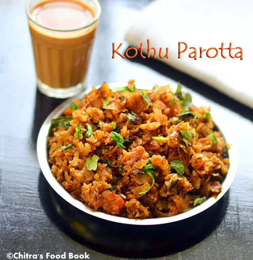 Kothu parotta recipe vegetarianeasy dinner recipes chitras food book kothu parotta recipe forumfinder Images