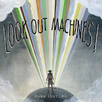 Duke Special Look Out Machines cover