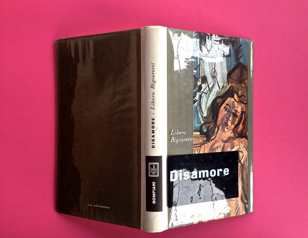 Disamore, di Libero Bigiaretti. Bompiani 1964. [Responsabilità grafica non indicata]. Quarta, dorso, prima di sovracoperta (part.), 1