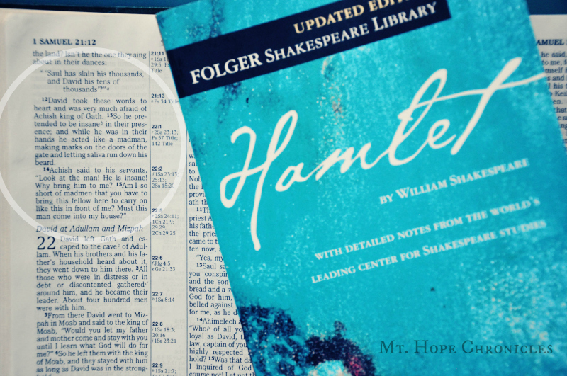 Hamlet and Hosea ~ Discussing Hamlet using the 5 common topics @ Mt. Hope Chronicles