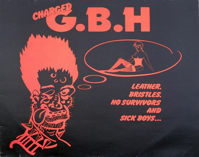 "CHARGED G.B.H LEATHER BRISTLES NO SURVIVORS AND SICK BOYS 12"" LP VINYL"