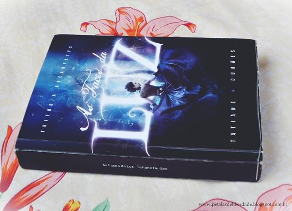 Livro As Faces da Luz, Tatiane Durães