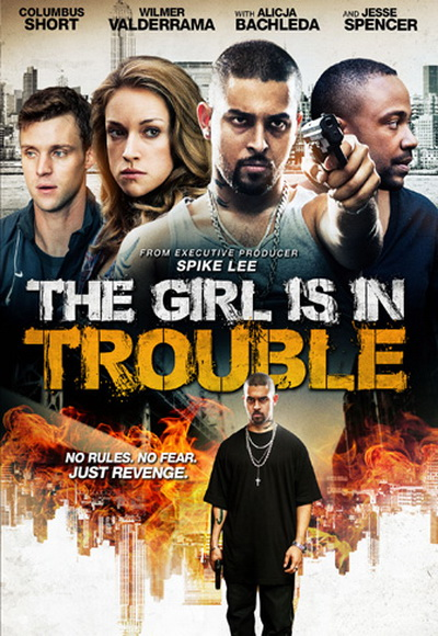 Cô Gái Nguy Hiểm - The Girl Is in Trouble 2015 [Phim Tâm Lý]