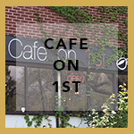 Cafe on 1st - The Avenues