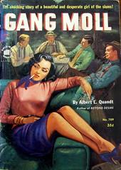 Gang Moll - Original Novels - No 709 - Albert L. Quandt - 1952