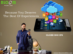 Bloom GLOBE B40 IPS Because You Deserves The Best Of Experiences