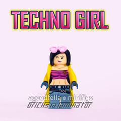 Techno Girl [CUSTOM] [TEST PRINT RELEASE 1]