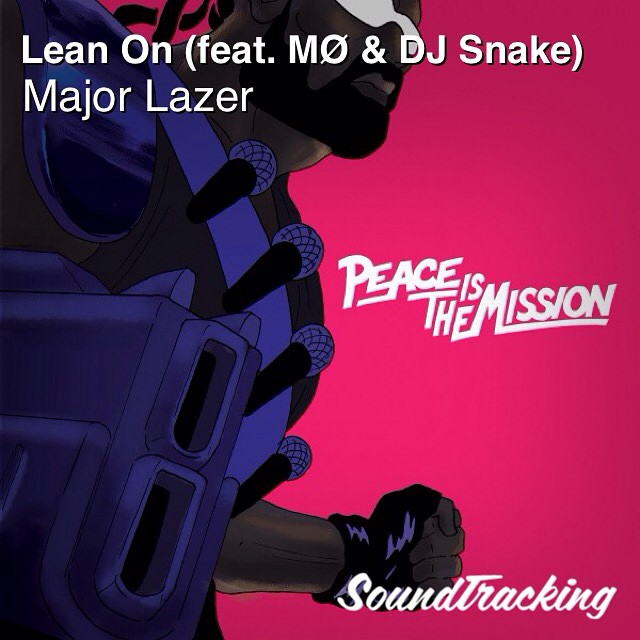 "#majorlazer #diplo #maddecent ♫ ""Lean On (feat. MØ & DJ Snake)"" by Major Lazer 