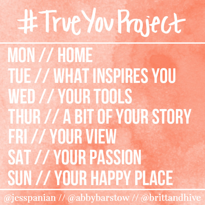 #trueyouproject, life, photo challenge, instagram challenge