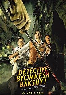 Chuyện Về Chàng Byomkesh Bakshi - Detective Byomkesh Bakshy! (2015)