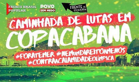 #ForaTemer, #NemUmDireitoaMenos, #ContraaCalamidadeOlímpica - Créditos: Frente Brasil Popular