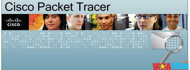 Download Packet Tracer phần mềm mô phỏng cấu hình mạng
