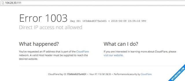 Lỗi khi truy cập trực tiếp vào IP của Cloudflare