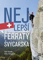 Nejlepší ferraty Švýcarska
