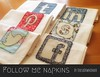 Follow me napkins