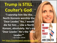 Trump is STILL Coulter's God